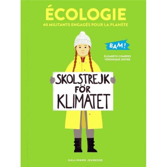 ECOLOGIE - 40 MILITANTS ENGAGES POUR LA PLANETE