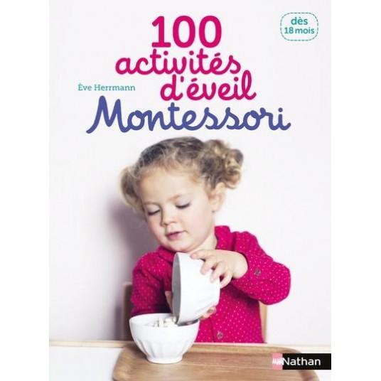 100 ACTIVITES D'EVEIL MONTESSORI: 18 MOIS