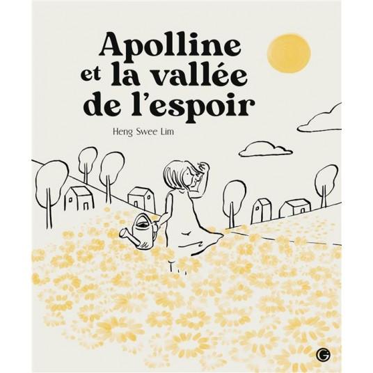APOLLINE ET LA VALLEE DE L'ESPOIR - LECTEURS EN HERBE