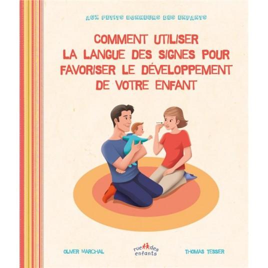 COMMENT UTILISER LA LANGUE DES SIGNES POUR LE DEVELOPPEMENT DE VOTRE ENFANT