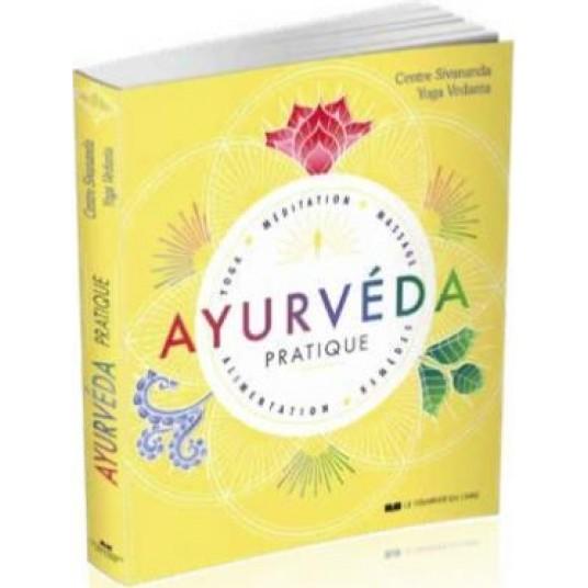 AYURVEDA PRATIQUE - YOGA, MEDITATION, MASSAGE, ALIMENTATION, REMEDES