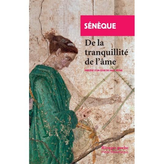 DE LA TRANQUILLITE DE L'AME