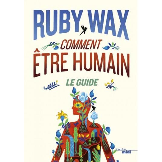 COMMENT ETRE HUMAIN : LE GUIDE