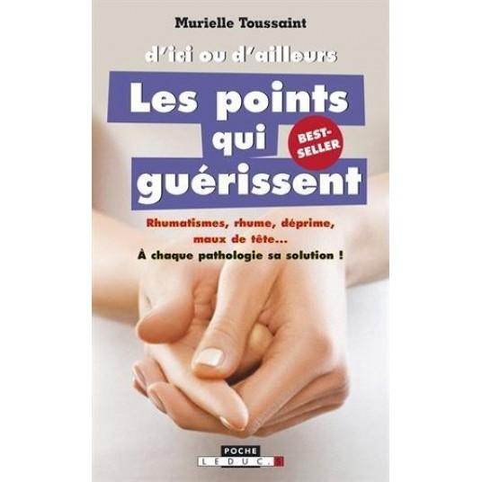 D'ICI OU D'AILLEURS, LES POINTS QUI GUERISSENT