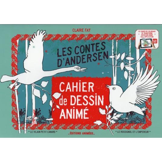 CAHIER DE DESSIN ANIME - LES CONTES D'ANDERSEN