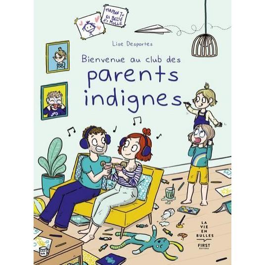 BIENVENUE AU CLUB DES PARENTS INDIGNES