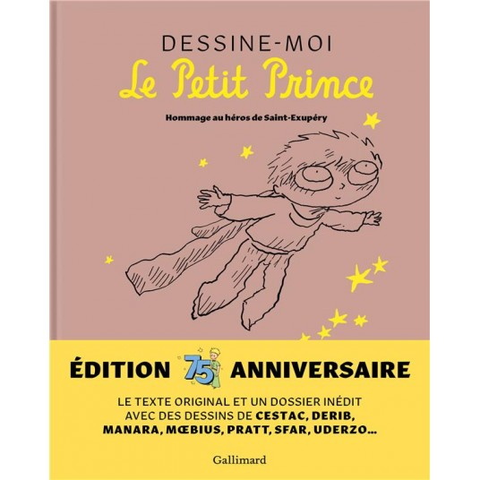 DESSINE-MOI LE PETIT PRINCE - HOMMAGE AU HEROS DE SAINT-EXUPERY